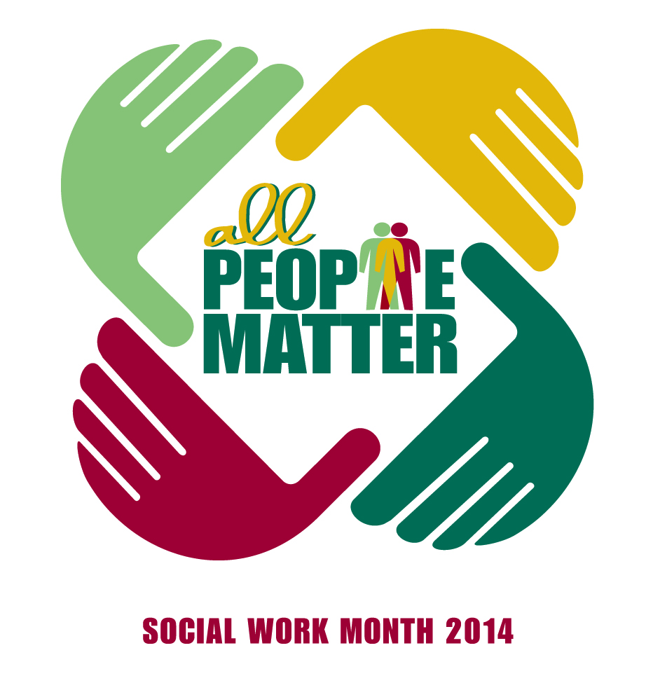 All People Matter Social Work Month 2014