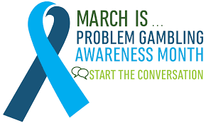 March is Problem Gambling Month